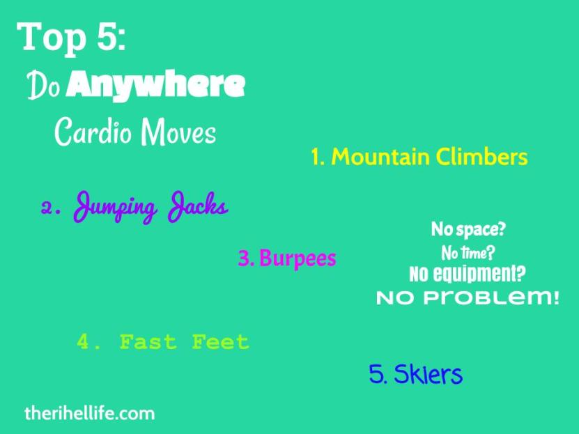 Top 5- Do Anywhere Cardio Moves