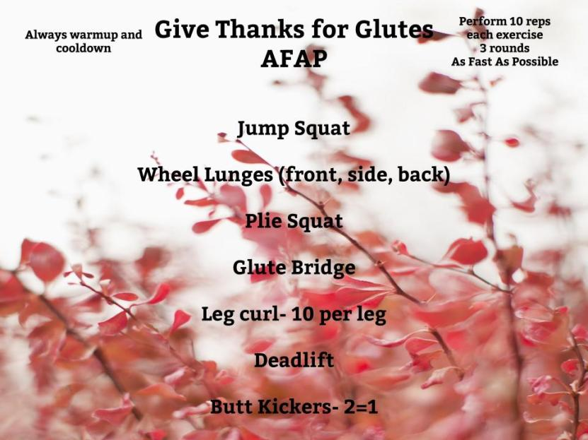 Give Thanks for Glutes