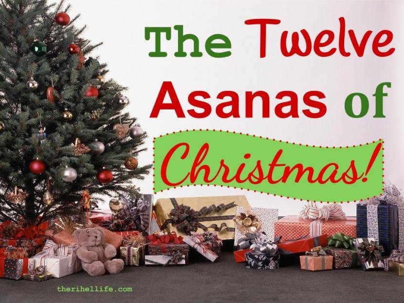 The Twelve Asanas of Christmas