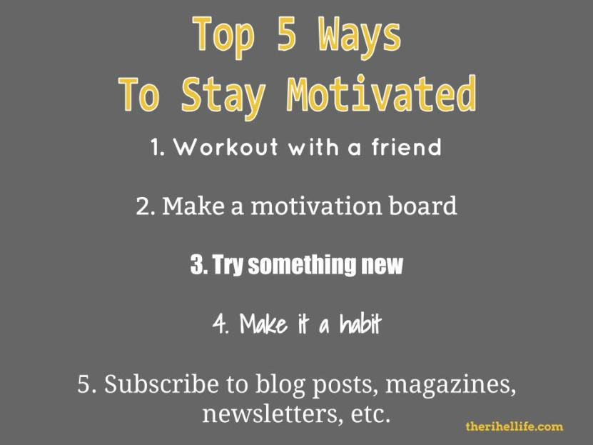 Top 5 ways to be more motivated (1)