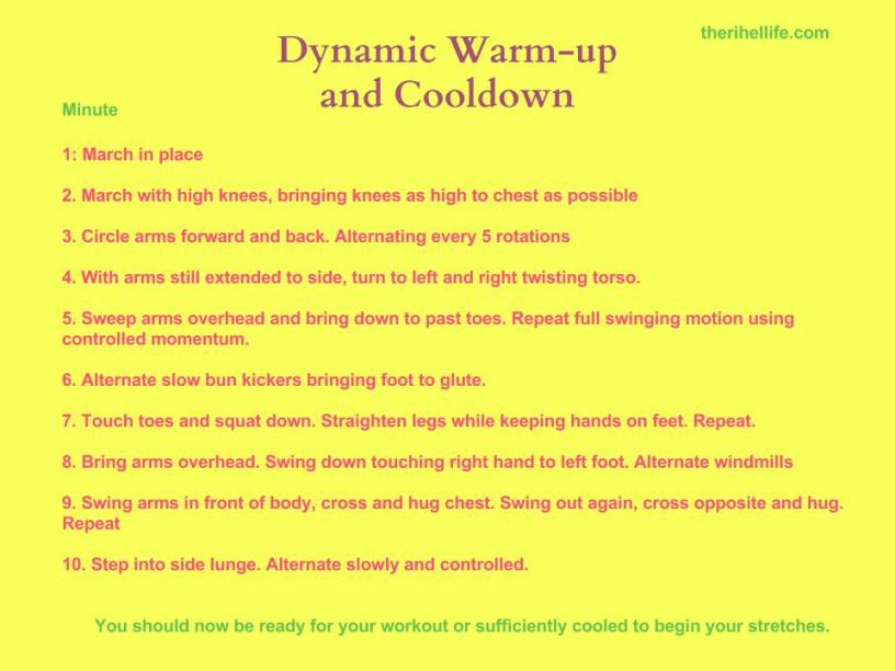 Dynamic Warmup and cooldown