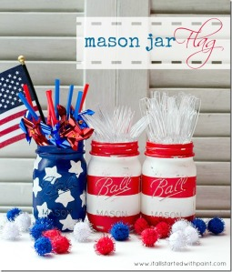 Super fun Mason Jar Flags from It All Started With Paint